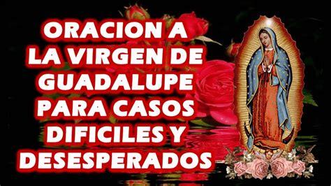 indice de oraciones y devociones a la virgen mara 2016 oracion a la virgen de guadalupe para casos dificiles y