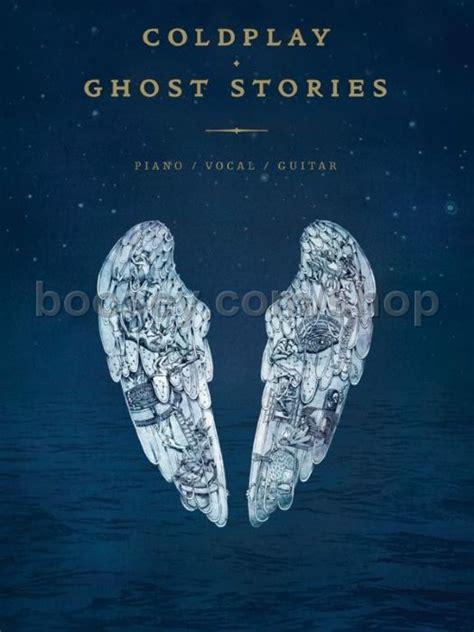 coldplay ghost stories coldplay ghost stories pvg