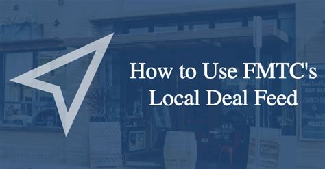 how to use fmtc s local deal feed