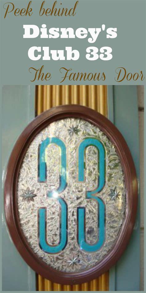 disneyland club 33 peek behind disney s famous door 33