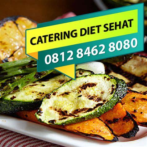 Jual Catering Diet Bekasi by 0812 8462 8080 Tsel Catering Sehat Tanpa Msg Di Jakarta