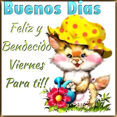 imagenes atrevidas para viernes buenos dias feliz y bendecido viernes para ti imagen