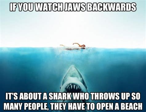 Jaws Meme - 25 best ideas about funny movie memes on pinterest
