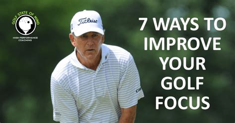7 Ways To Improve Your Concentration by Improve Focus For Golf