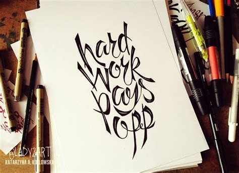 tattoo quotes hard work hard work pays off by lady2 on deviantart