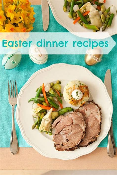 top 28 easter dinner recipes easter dinner dishes recipes places in the home easter dinner