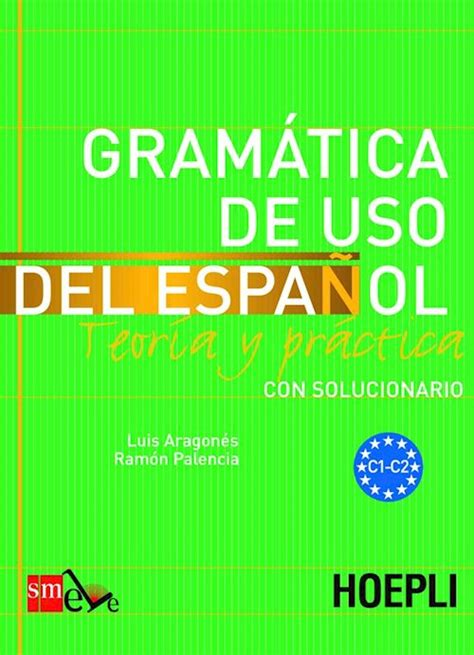 libro gramatica de uso del gram 225 tica de uso del espa 241 ol aragon 233 s luis libro hoepli editore