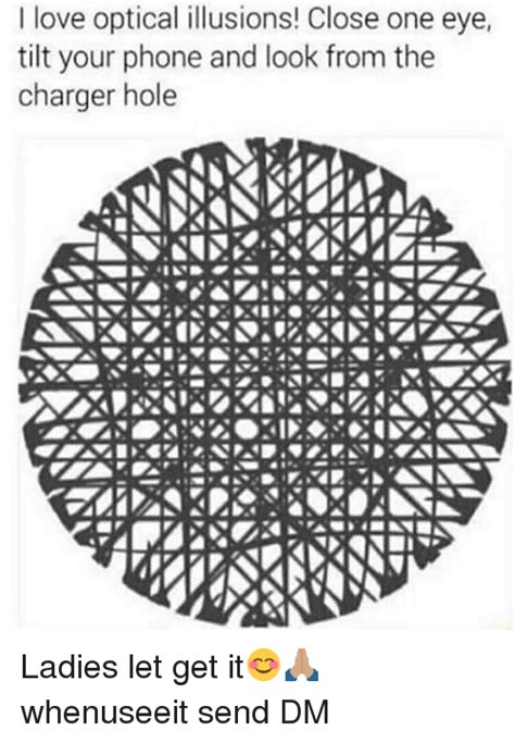 tilt phone charger i optical illusions one eye tilt your phone