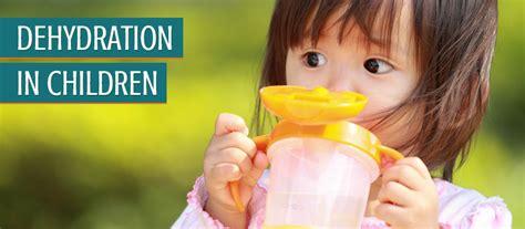 dehydration in children dehydration in children pediatric urgent care of
