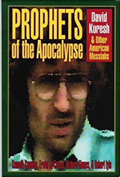 waco a survivor s story books prophets of the apocalypse david koresh and other