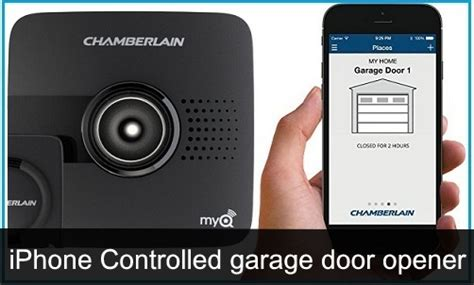 Garage Door Opener App For Iphone by Best Iphone Controlled Garage Door Openers 2017 Open Car