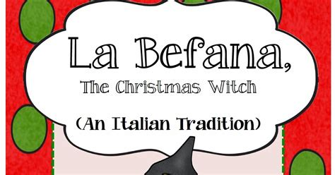 art project for italian christmas tradition la befana a tradition in italy literacy unit