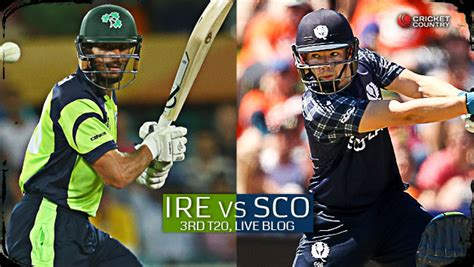 ire vs sco live score live cricket score ireland vs scotland 2015 3rd t20i at