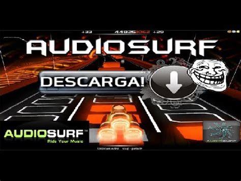 audiosurf apk como descargar e instalar audiosurf musiverse para android totalmente gratis 2017 funnydog tv