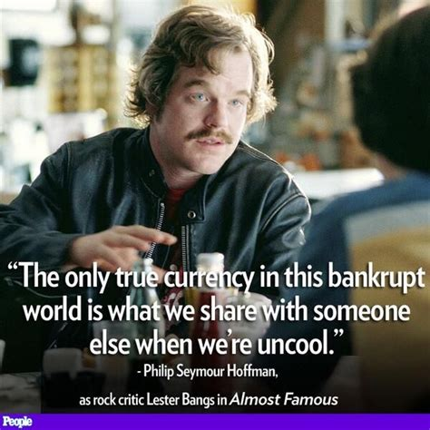 lester bangs philip seymour hoffman quotes 1000 almost famous quotes on pinterest almost famous