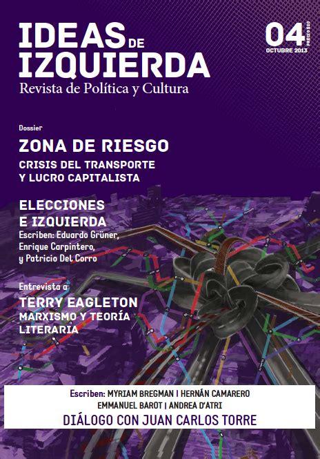 ideas y debates ips karl marx ideas de izquierda 4 en octubre en los kioskos ips