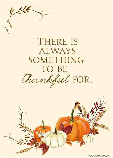 printable thanksgiving quotes love this thankful printable with the quote quot there is