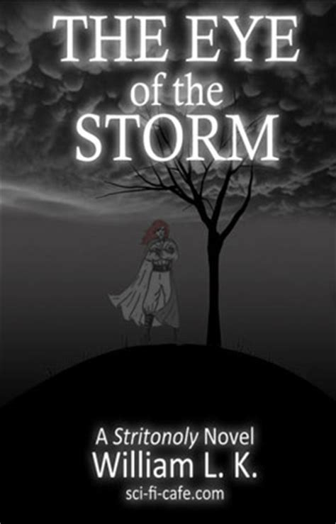 novellas the eye the the eye of the storm a book by william l k book review