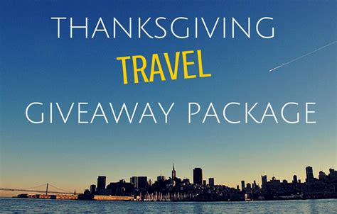 Vacation Contests And Giveaways 2014 - thanksgiving travel giveaway package the eatsmart blog