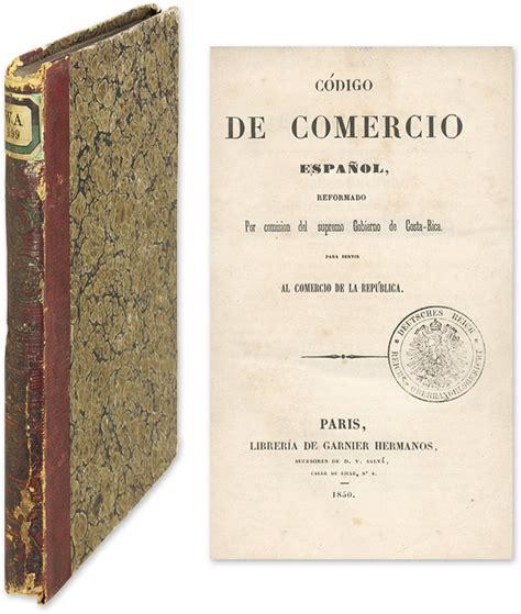 cdigo de comercio codigo de comercio espanol reformado por comision del