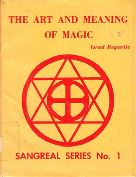 the meaning of books the and meaning of magic by israel regardie reviews