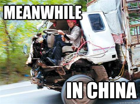 Meme In Chinese - meanwhile in china meanwhile in china quickmeme
