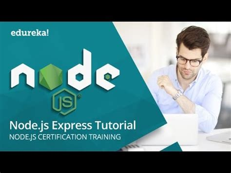 node js tutorial for beginners with exles node js express tutorial express js tutorial for
