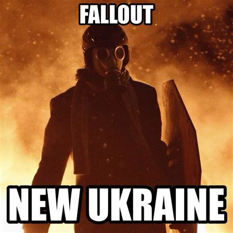 We Know Memes - fallout new ukraine weknowmemes