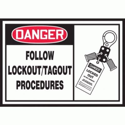 Danger Follow Lockout Tagout Procedures Osha Electrical Label Safetycal Inc Cal Osha Lock Out Tag Out Procedure Template
