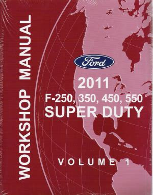 2011 Ford F 250 350 450 Amp 550 Factory Workshop Manual