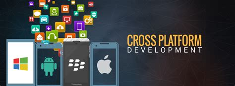 microsoft cross platform mobile development cross platform app development cross platform mobile app