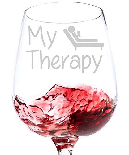 50 cool unique wine glasses assess myhome my therapy funny wine glass 13 oz best christmas gifts