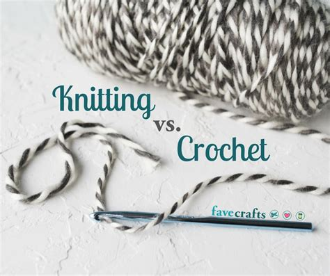 knitting  crochet whats  difference favecraftscom