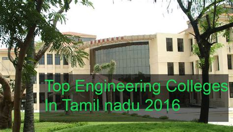 Top Mba Colleges In Kerala 2016 by Top Engineering Colleges In Tamil Nadu 2016