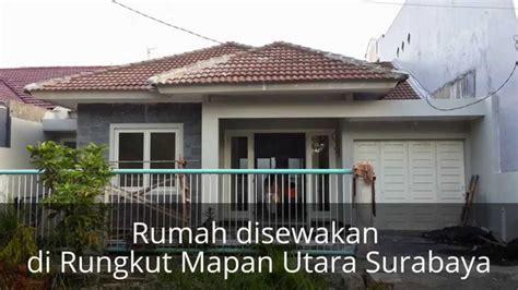 rumah disewakan  rungkut mapan utara surabaya youtube
