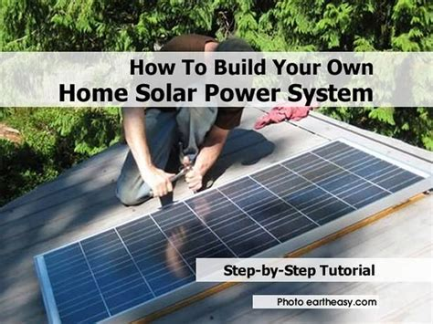how to build your own solar power system for your home