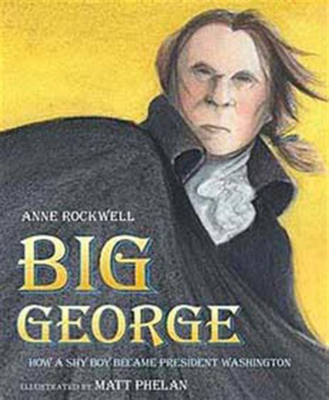 Gw 198 Big george washington biography for