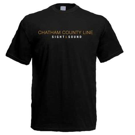 Chatham County Search Chatham County Line Sight Sound T Shirt Chatham County Line Search By Artist