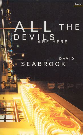 all the devils are here books all the devils are here by david seabrook reviews