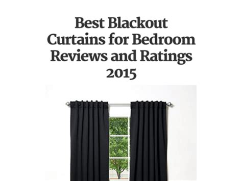 best blackout curtains reviews best blackout curtains for bedroom ratings and reviews