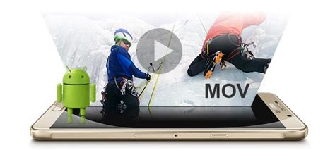 play mov on android mov player for android to play mov files on android