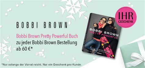libro bobbi browns pretty powerful wieder da bobbi brown pretty powerful buch gratis
