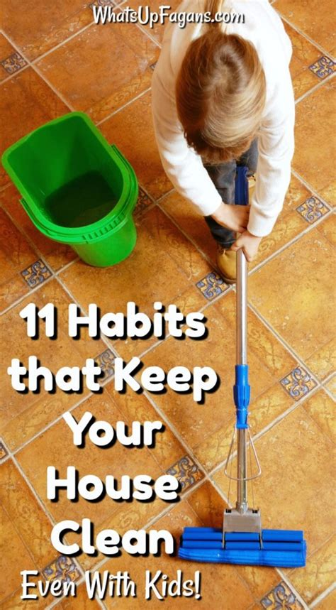how to keep house 11 habits that help keep your house clean even with kids