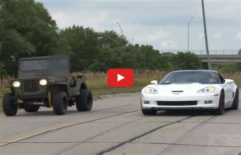 Jeep Vs Corvette by Willys Jeep Vs Corvette Zr1 Why The Hell Not