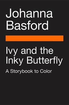 ivy and the inky 0753545659 ivy and the inky butterfly by basford 97807535 buy book online at boomerang books