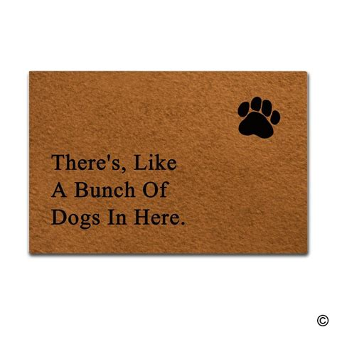 theres like a bunch of dogs in here mat this hilarious door mat is for any owner
