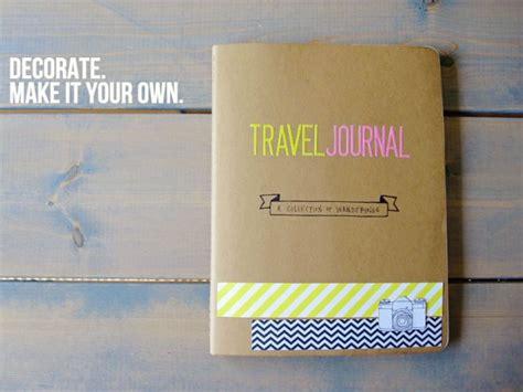 diy travel journal diy travel journal on the go sa guards