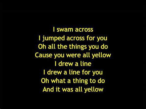 It Was All Yellow by Coldplay Yellow Lyrics
