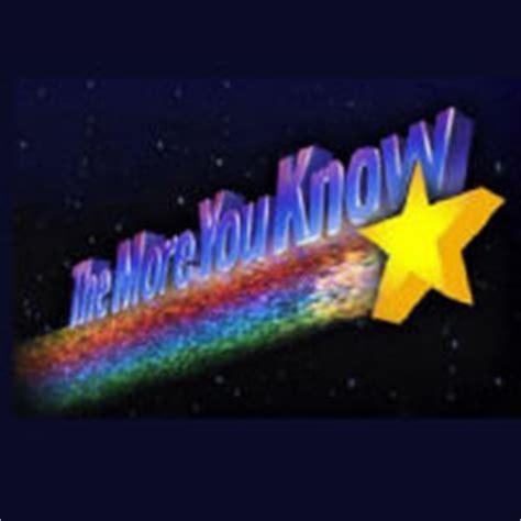 The More You Know Meme - the more you know know your meme