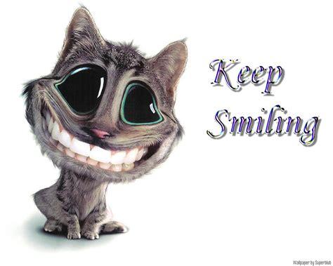 Keep Smiling keep smiling
